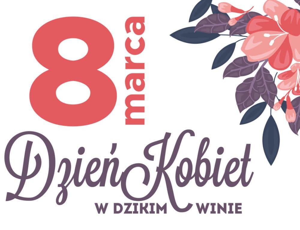 Dzień Kobiet w Dzikim Winie